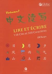 Daiqiu Lin - Lire et écrire - Volume 1, 138 clés et 500 caractères.