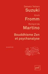 Daisetz Teitaro Suzuki et Erich Fromm - Bouddhisme Zen et psychanalyse.