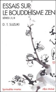 Essais sur le bouddhisme zen - Séries, I, II, III.pdf