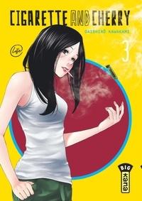 Daishiro Kawakami - Cigarette and Cherry Tome 3 : .