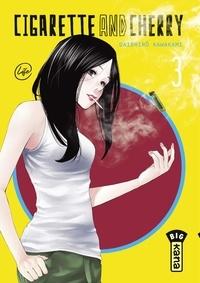 Daishiro Kawakami - Cigarette and Cherry - Tome 3.