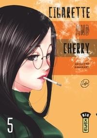 Daishiro Kawakami - Cigarette and Cherry Tome 5 : .