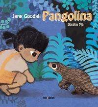 Daishu Ma et Jane Goodall - Pangolina.