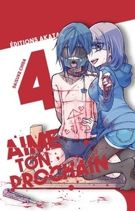 Daisuke Chida - Aime ton prochain Tome 4 : .