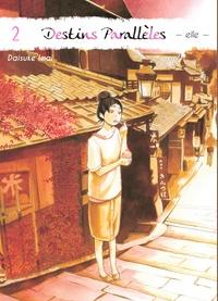 Daisuke Imai - Destins parallèles - Elle Tome 2 : .