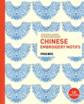 Daisy Chu - Chinese Embroidery Motifs. 1 Cédérom