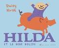 Daisy Hirst - Hilda et le bébé bolide.