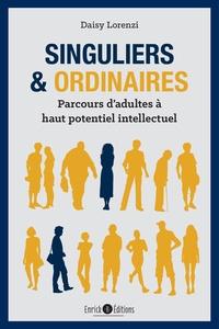 Daisy Lorenzi - Singuliers et ordinaires - Parcours d'adultes à haut potentiel intellectuel.