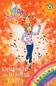 Daisy Meadows et Georgie Ripper - Annabelle the Drawing Fairy - The Magical Crafts Fairies Book 2.