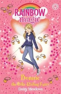 Daisy Meadows et Georgie Ripper - Bonnie the Bike-Riding Fairy - The After School Sports Fairies Book 2.