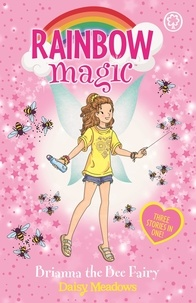 Daisy Meadows et Georgie Ripper - Brianna the Bee Fairy - Special.
