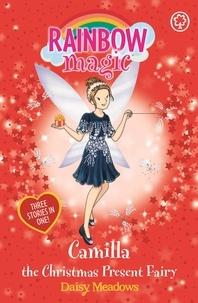 Daisy Meadows et Georgie Ripper - Camilla the Christmas Present Fairy - Special.
