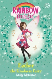 Daisy Meadows et Georgie Ripper - Esther the Kindness Fairy - The Friendship Fairies Book 1.