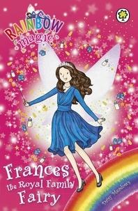 Daisy Meadows et Georgie Ripper - Frances the Royal Family Fairy - Special.