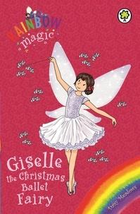 Daisy Meadows et Georgie Ripper - Giselle the Christmas Ballet Fairy - Special.