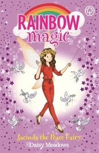 Daisy Meadows et Georgie Ripper - Jacinda the Peace Fairy.