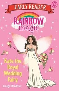 Daisy Meadows et Georgie Ripper - Kate the Royal Wedding Fairy.