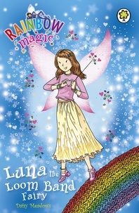 Daisy Meadows et Georgie Ripper - Luna the Loom Band Fairy - Special.