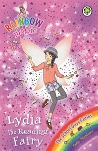 Daisy Meadows et Georgie Ripper - Lydia the Reading Fairy - The School Days Fairies Book 3.