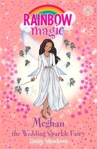 Daisy Meadows et Georgie Ripper - Meghan the Wedding Sparkle Fairy.