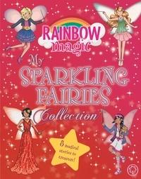 Daisy Meadows et Georgie Ripper - My Sparkling Fairies Collection.