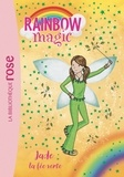 Daisy Meadows - Rainbow Magic Tome 4 : Jade, la fée verte.