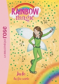 Daisy Meadows - Rainbow Magic Tome 4 : Jade, la fée verte.