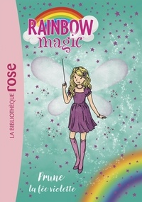 Daisy Meadows - Rainbow Magic Tome 7 : Prune, la fée violette.