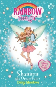 Daisy Meadows et Georgie Ripper - Shannon the Ocean Fairy - Narwhal Special.