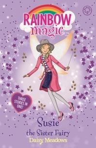 Daisy Meadows et Georgie Ripper - Susie the Sister Fairy - Special.