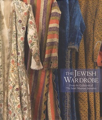 Deedr.fr The Jewish Wardrobe - From the Collection of The Israël Musuem, Jerusalem Image