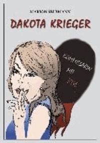 Dakota Krieger - Kommissarin mit Biss.