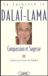 Dalaï-Lama - Compassion et Sagesse.