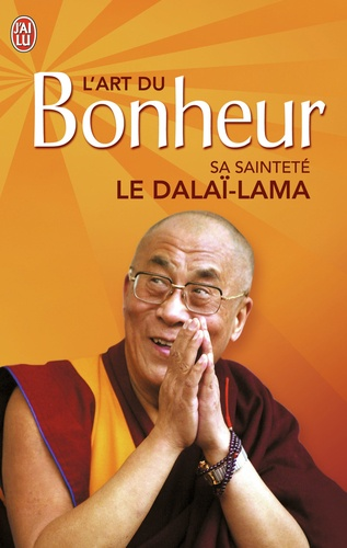 Dalaï-Lama - L'art du bonheur.