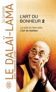 Dalaï-Lama - L'art du bonheur - Tome 2.