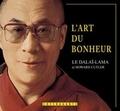 Dalaï-Lama - L'art du bonheur. - CD audio.