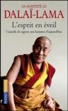 Dalaï-Lama - L'esprit en éveil - Conseils de sagesse aux hommes d'aujourd'hui.