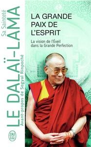 La Grande Paix de lesprit - La vision de léveil dans la Grande Perfection.pdf