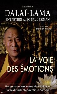 Dalaï-Lama - La voie des émotions.