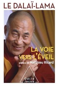 Dalaï-Lama - La Voie vers l'éveil.
