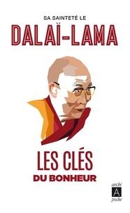 Les clés du bonheur -  Dalaï-Lama | Showmesound.org