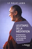 Dalaï-Lama - Les étapes de la méditation.