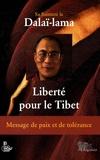 Dalaï-Lama - Liberté pour le Tibet - Message de paix et de tolérance.