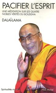 Pacifier lesprit - Une méditation sur les quatre nobles vérités du Bouddha.pdf