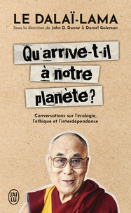 Dalaï-Lama - Qu'arrive-t-il à notre planète ? - Conversations sur l'écologie, l'éthique et l'interdépendance.