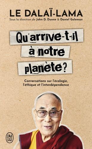 Qu'arrive-t-il à notre planète ?. Conversations sur l'écologie, l'éthique et l'interdépendance