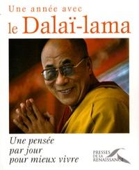 Dalaï-Lama et Matthieu Ricard - Une année avec le Dalaï-Lama - Une pensée par jour pour mieux vivre.