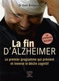 Dale Bredesen - La fin d'Alzheimer.
