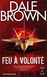 Dale Brown - Feu à volonté.