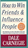 Dale Carnegie - How to Win Friends and Influence People.